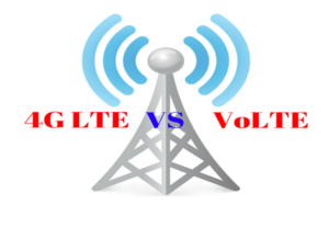 Difference Between 4G LTE And VoLTE