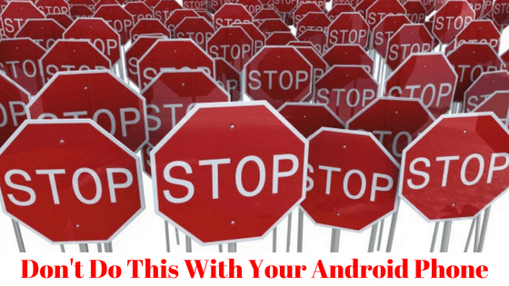 common android user's mistakes