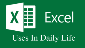 Top 10 Uses Of MS Excel In Daily Life