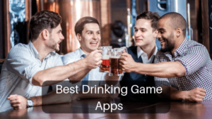 Best Drinking Game Apps For Android And iOS