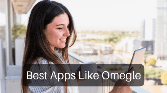 best apps like Omegle