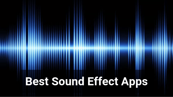 Sound effect apps