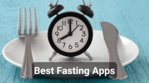 10 Best Fasting Apps for Android and iOS