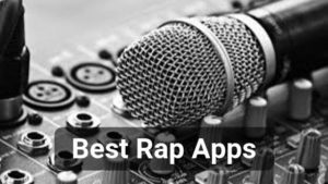 Best Rap Apps for Android and iOS