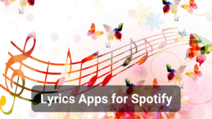 Top 5 Lyrics Apps for Spotify