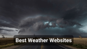 10 Best Weather Websites for Accurate Forecast