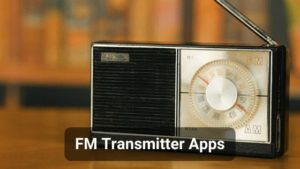 Top 10 FM Transmitter Apps for Android and iOS