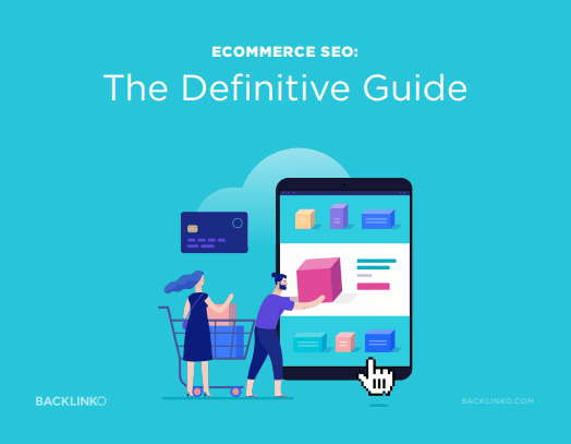 Ecommerce SEO - The Definitive Guide eBook