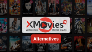 17 Xmovies8 Alternatives to Watch Latest Movies Online Free