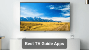 10 Best TV Guide Apps for Android and iOS