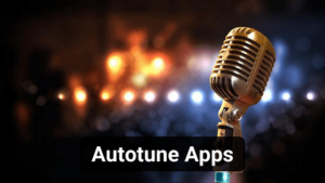 10 Best Autotune Apps for Android and iOS