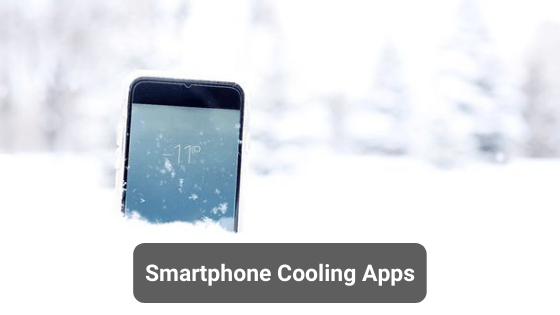 Smartphone Cooling Apps