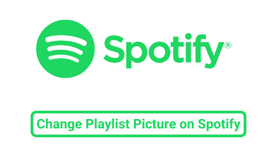 Change Playlist Picture on Spotify